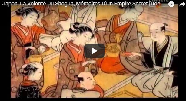 Japon, La Volonté Du Shogun, Mémoires D'Un Empire Secret [Documentaire Histoire] - Journal Pour ou Contre