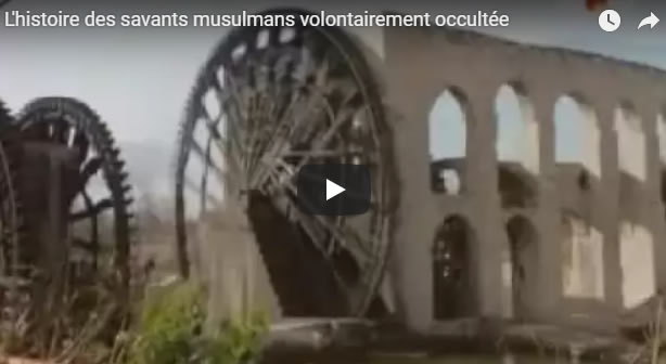 L'histoire des savants musulmans volontairement occultée - Journal Pour ou Contre