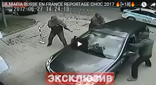 LA MAFIA RUSSE EN FRANCE REPORTAGE CHOC 2017 [+18] - Journal Pour ou Contre