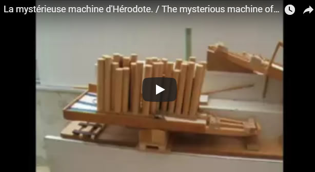 La mystérieuse machine d'Hérodote. / The mysterious machine of Herodotus - Journal Pour ou Contre