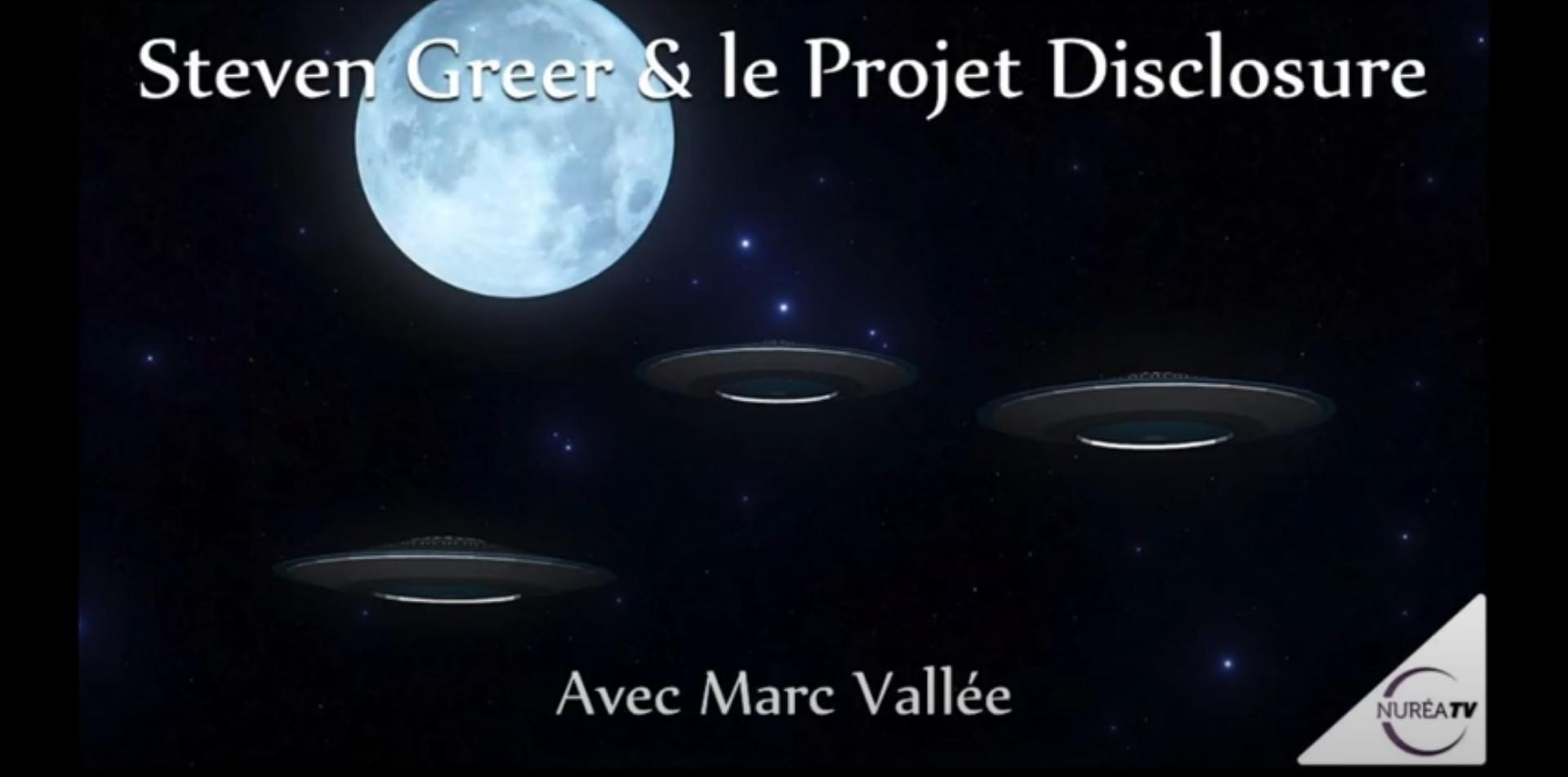 « Steven Greer et le Projet Disclosure » avec Marc Vallée - NURÉA TV