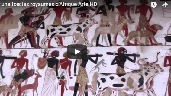 Il était une fois les royaumes d'Afrique Arte HD