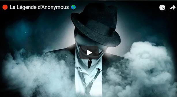 🔴 La Légende d'Anonymous 🌎