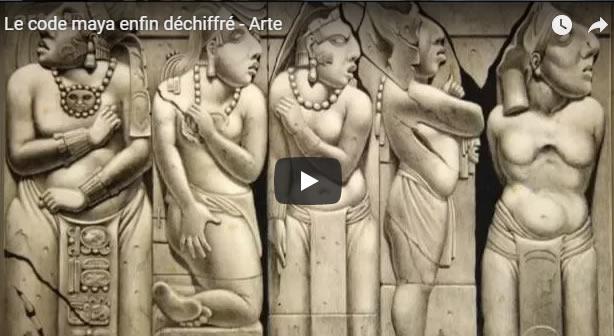 Le code maya enfin déchiffré - Arte - Journal Pour ou Contre