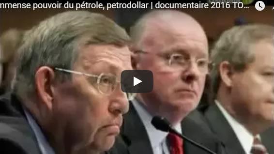 L'immense pouvoir du pétrole, petrodollar - documentaire 2016 TOP SECRET - Journal Pour ou Contre